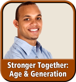 "Module 4: ""Stronger Together: Age & Generation"" from ""Diversity & Inclusion: It's Our Business"" eLearning"