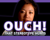 "Black and purple rectangle with ""Ouch! That Stereotype Hurts"" text and Asian woman in background"