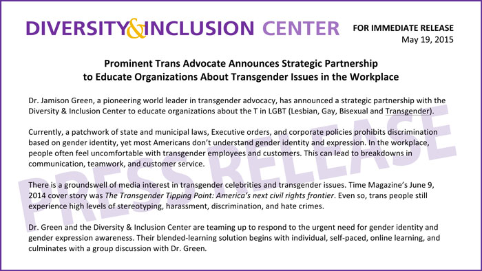 Press Release: Dr. Jamison Green, Prominent Trans Advocate, Transgender Issues and Education in the Workplace