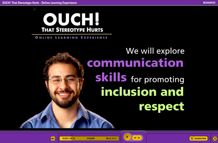 "Sample screen from ""Ouch! That Stereotype Hurts"" eLearning that reads ""We will explore communication skills for promoting inclusion and respect"""