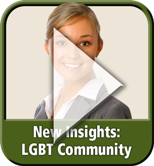 "Module 5: ""New Insights: LGBT Community"" from ""Diversity & Inclusion: It's Our Business"" eLearning"
