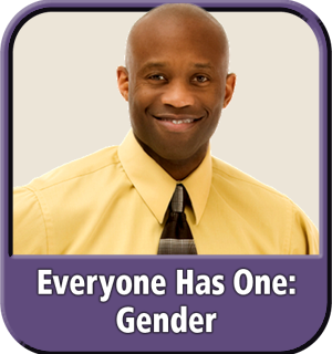 "Module 3: ""Everyone Has One: Gender"" from ""Diversity & Inclusion: It's Our Business"" eLearning"