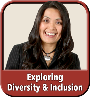 """""""Exploring Diversity & Inclusion"""" eLearning Module"""